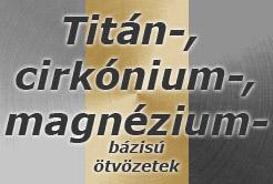 Titán-, cirkónium-, magnézium ötvözetek